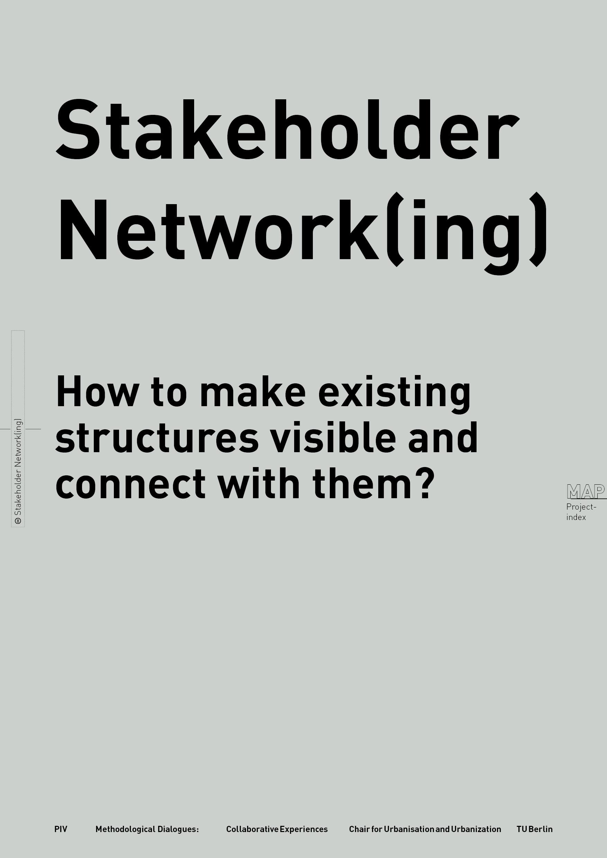 STAKEHOLDER NETWORK(ING)